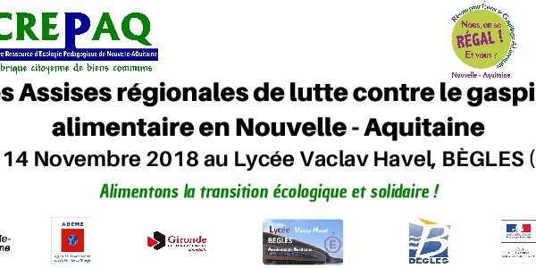 13&14/11/18 – Assises régionales de lutte contre le gaspillage alimentaire en Nouvelle-Aquitaine