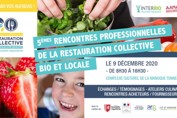 Les 5èmes Rencontres Professionnelles de la restauration collective bio, locale et de qualité le 9 Décembre 2020 à Tonneins (47)