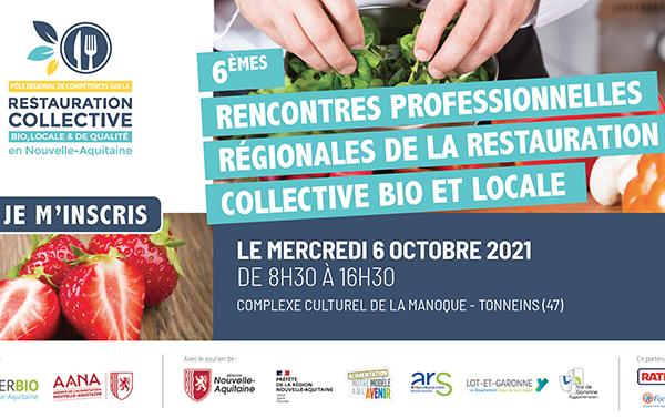 06/10/2021 : Rencontres professionnelles de la restauration collective bio, locale et de qualité